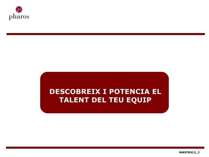DESCOBREIX I POTENCIA EL TALENT DEL TEU EQUIP