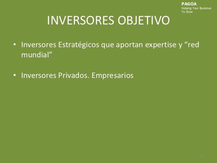 """INVERSORES OBJETIVO<br />Inversores Estratégicos que aportan expertise y """"red mundial"""" <br />Inversores Privados. Empresar..."""