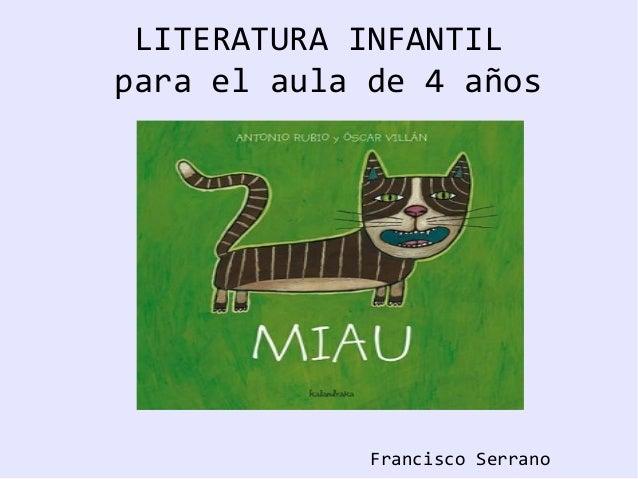 LITERATURA INFANTIL para el aula de 4 años Francisco Serrano