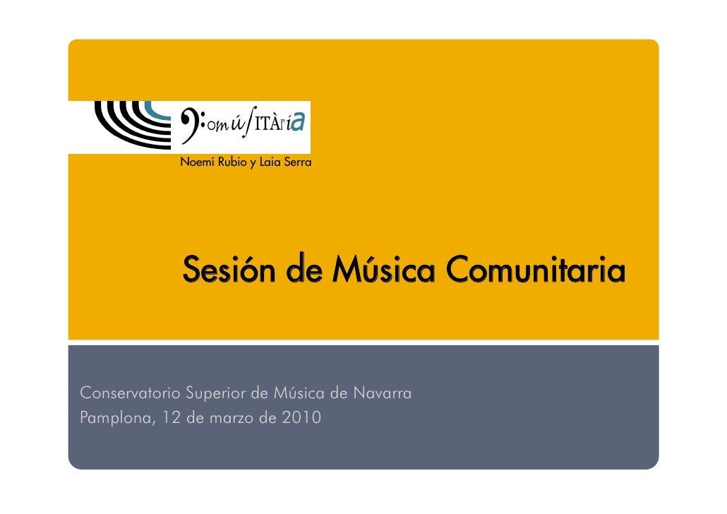 Noemí Rubio y Laia Serra                  Sesión de Música Comunitaria   Conservatorio Superior de Música de Navarra Pampl...