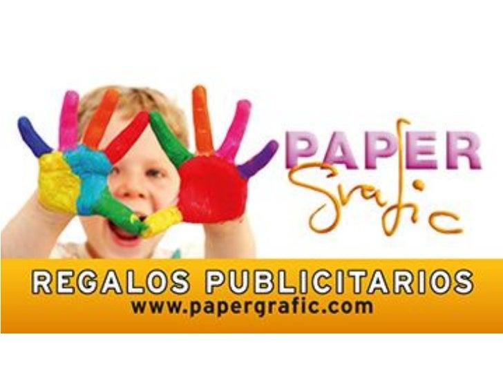 Cómo nace Papergrafic   Iniciativa de Consuelo Rufach gracias a la  experiencia en:• INSTAPRINT de España S.A. como  direc...