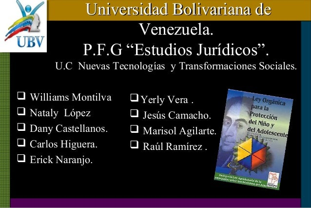 "Universidad Bolivariana deUniversidad Bolivariana de Venezuela.Venezuela. P.F.G ""Estudios Jurídicos"".P.F.G ""Estudios Juríd..."