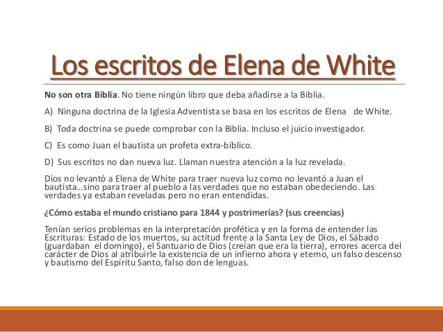 Elena G. White Elena Gould Harmon nació el 26 de noviembre de 1827, en la ciudad de Gorham, estado de Maine, ubicado en el...