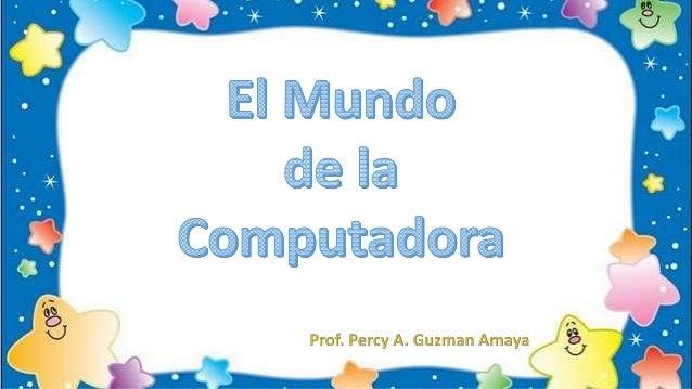 El Mundo de la Computadora