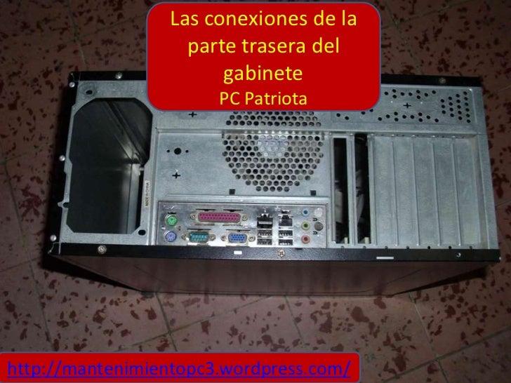 Las conexiones de la                   parte trasera del                       gabinete                       PC Patriotah...