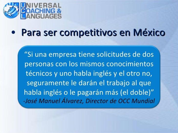 """<ul><li>Para ser competitivos en México </li></ul>"""" Si una empresa tiene solicitudes de dos personas con los mismos conoci..."""