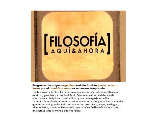 Programa de origen argentino, emitido los días jueves a las 21 horas por el canal Encuentro en su tercera temporada. La te...