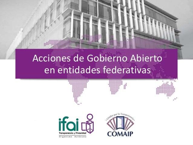 Acciones de Gobierno Abierto en entidades federativas