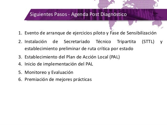 Siguientes Pasos - Agenda Post Diagnóstico 1. Evento de arranque de ejercicios piloto y Fase de Sensibilización 2. Instala...