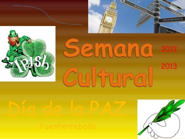 2012                    2013Día de la PAZ   Fuenterrebollo