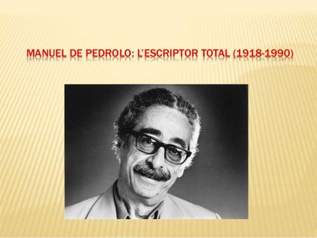 MANUEL DE PEDROLO: L'ESCRIPTOR TOTAL (1918-1990)