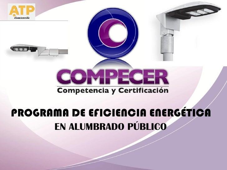 PROGRAMA DE EFICIENCIA ENERGÉTICA       EN ALUMBRADO PÚBLICO