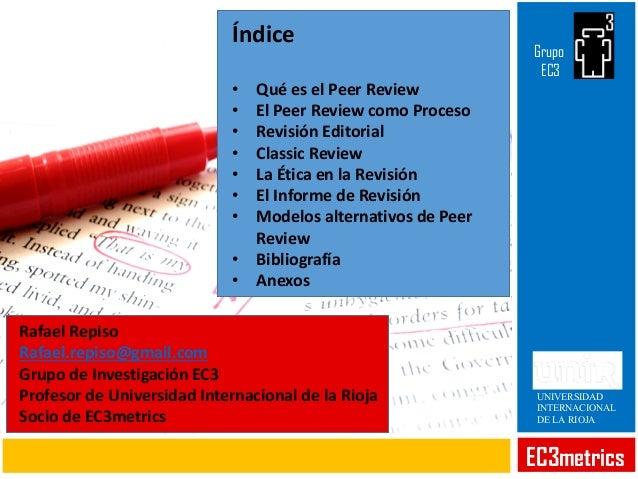 Peer Review. Revisión por pares Slide 2
