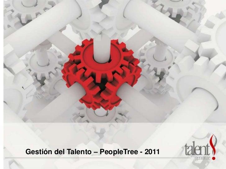 Gestión del Talento – PeopleTree - 2011