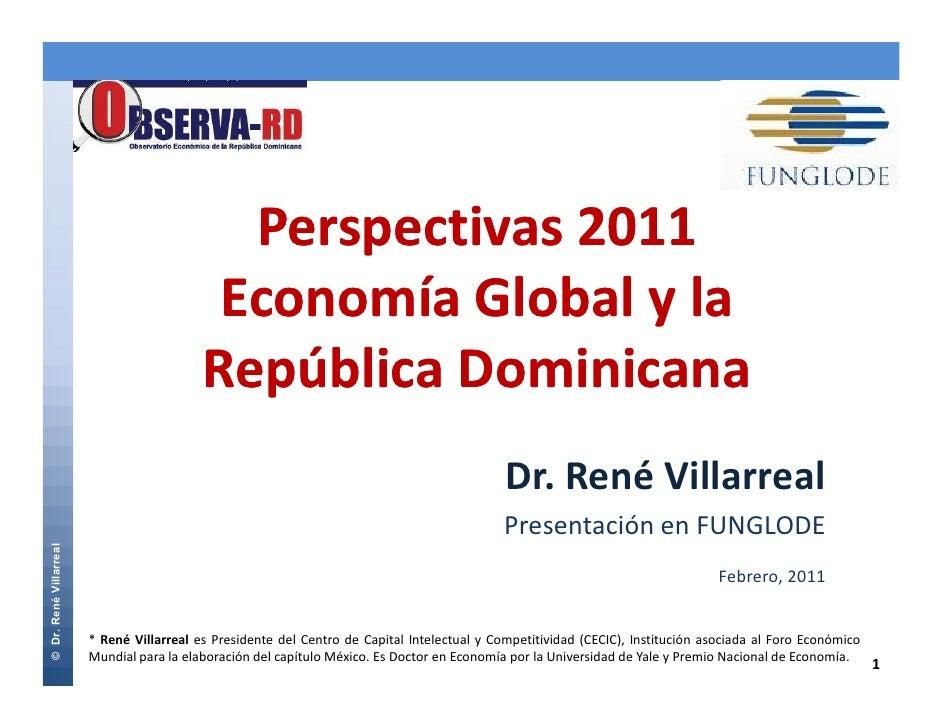 Perspectivas 2011                                            Economía Global y la                                         ...
