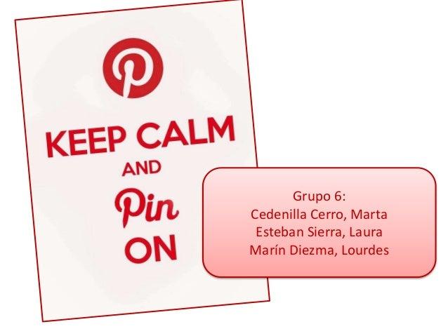 Grupo 6: Cedenilla Cerro, Marta Esteban Sierra, Laura Marín Diezma, Lourdes