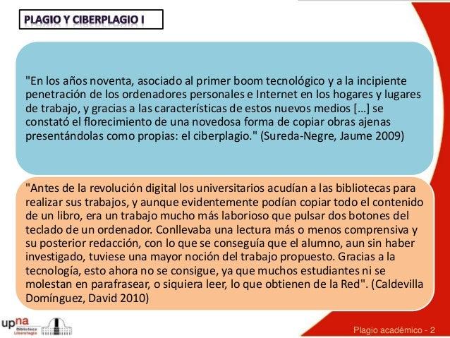 Plagio y ciberplagio entre el alumnado académico: estado de la cuestión, últimos estudios  y herramientas antiplagio Slide 2