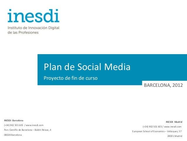 Plan de Social Media                                       Proyecto de fin de curso                                       ...