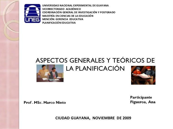 UNIVERSIDAD NACIONAL EXPERIMENTAL DE GUAYANA VICERRECTORADO  ACADÉMICO COORDINACIÓN GENERAL DE INVESTIGACIÓN Y POSTGRADO M...
