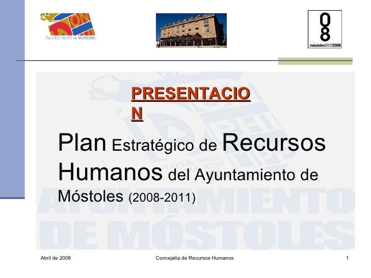 Presentación del Plan Estratégico de Recursos Humanos