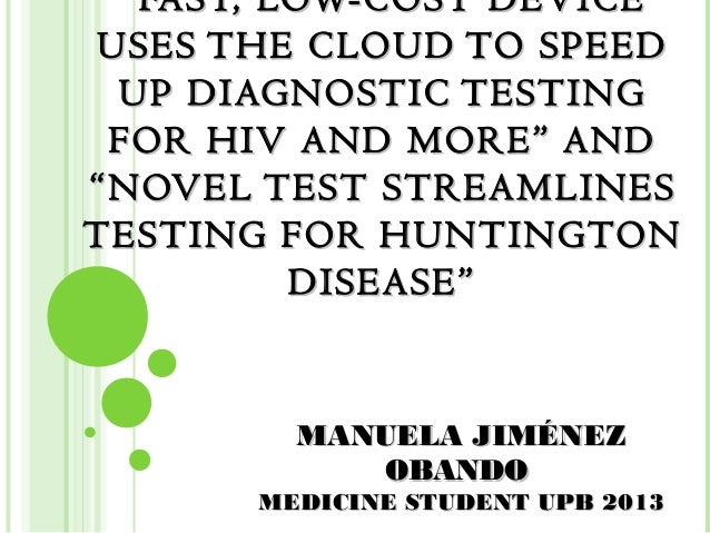 """"""" FAST, LOW-COST DEVICEUSES THE CLOUD TO SPEED UP DIAGNOSTIC TESTING FOR HIV AND MORE"""" AND""""NOVEL TEST STREAMLINESTESTING F..."""