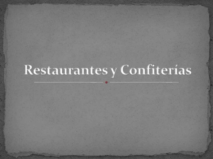 Restaurantes y Confiterías<br />