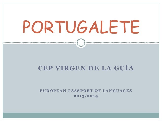 PORTUGALETE CEP VIRGEN DE LA GUÍA  EUROPEAN PASSPORT OF LANGUAGES 2013/2014