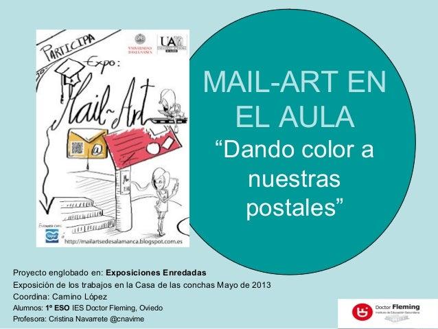 """MAIL-ART EN                                                EL AULA                                                  """"Dando..."""