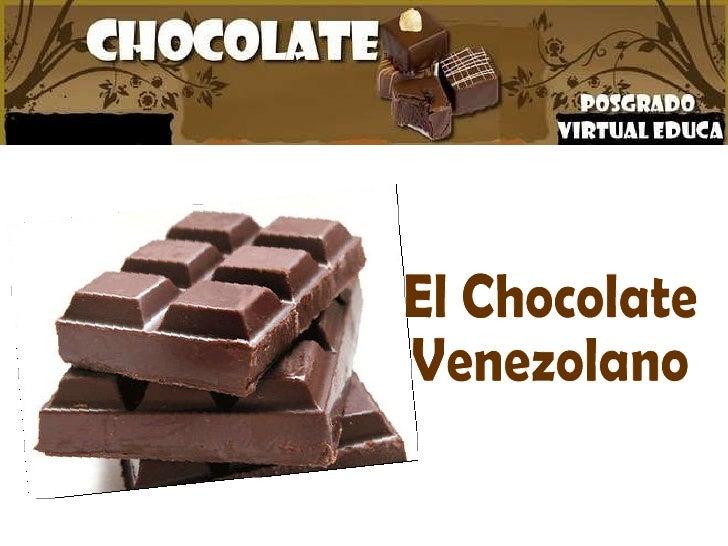 El Chocolate Venezolano