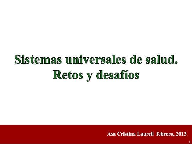 Asa Cristina Laurell febrero, 2013                                     1