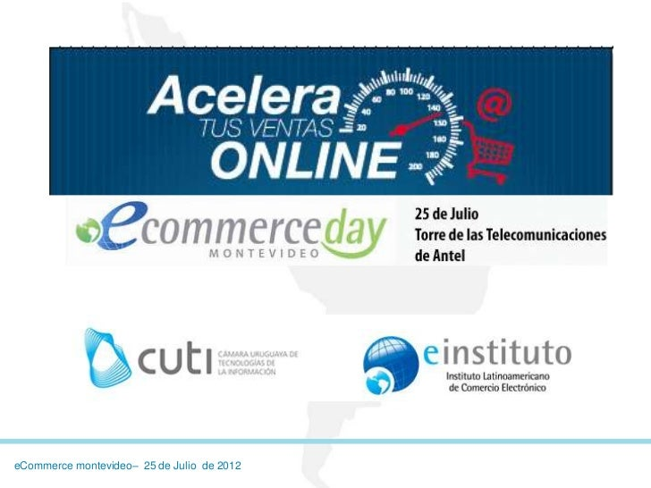 eCommerce montevideo– 25 de Julio de 2012