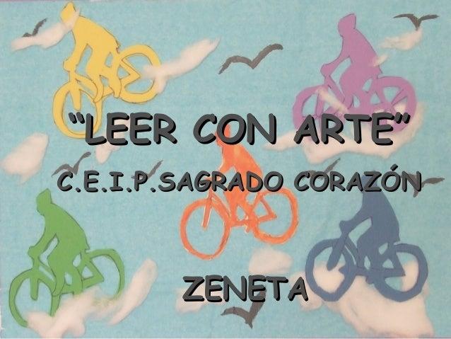 """""""LEER CON ARTE""""C.E.I.P.SAGRADO CORAZÓN       ZENETA"""