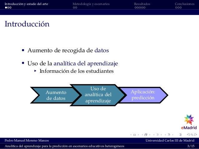 Introducción y estado del arte Metodología y escenarios Resultados Conclusiones Introducción ' Aumento de recogida de dato...