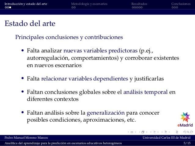 Introducción y estado del arte Metodología y escenarios Resultados Conclusiones Estado del arte Principales conclusiones y...