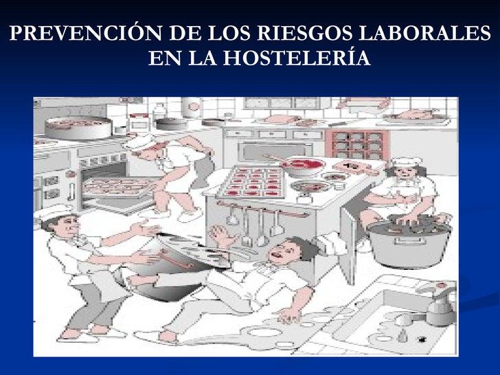 Presentaci n prevenci n de los riesgos laborales hosteler a for Prevencion de riesgos laborales en la oficina
