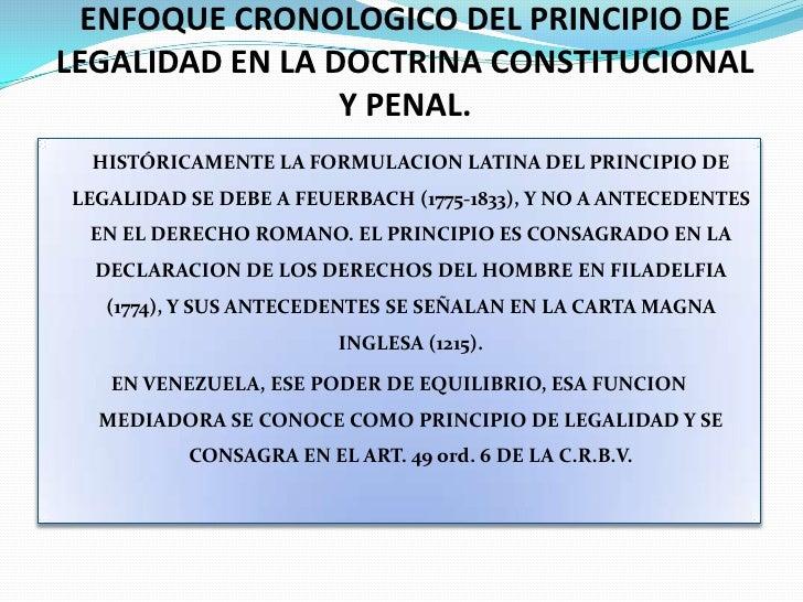 ENFOQUE CRONOLOGICO DEL PRINCIPIO DE LEGALIDAD EN LA DOCTRINA CONSTITUCIONAL Y PENAL.<br />HISTÓRICAMENTE LA FORMULACION ...