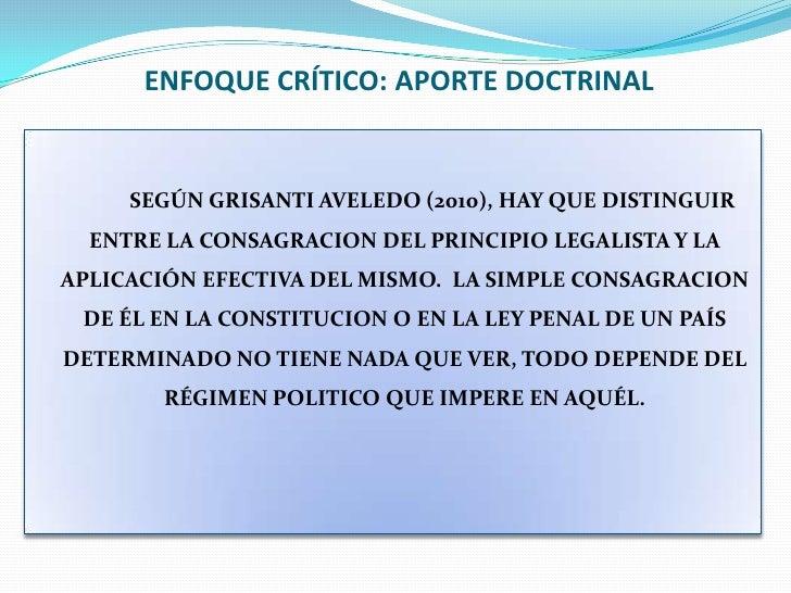 ENFOQUE CRÍTICO: APORTE DOCTRINAL<br />SEGÚN GRISANTI AVELEDO (2010), HAY QUE DISTINGUIR ENTRE LA CONSAGRACION DEL PRINCI...