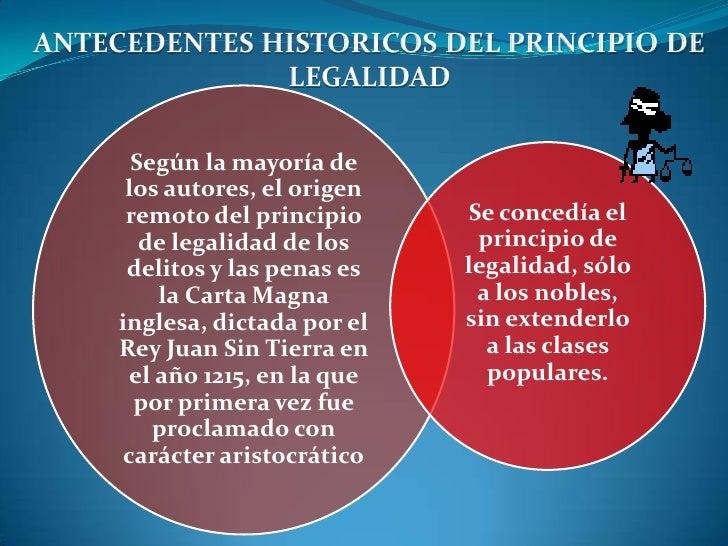 ANTECEDENTES HISTORICOS DEL PRINCIPIO DE LEGALIDAD<br />