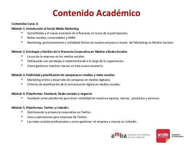 Contenido Académico Contenidos Curso 3: Módulo 1. Introducción al Social Media Marketing  Social Media y el nuevo escenar...