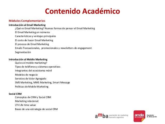 Contenido Académico Módulos Complementarios Introducción al Email Marketing ¿Qué es Email Marketing? Nuevas formas de pens...