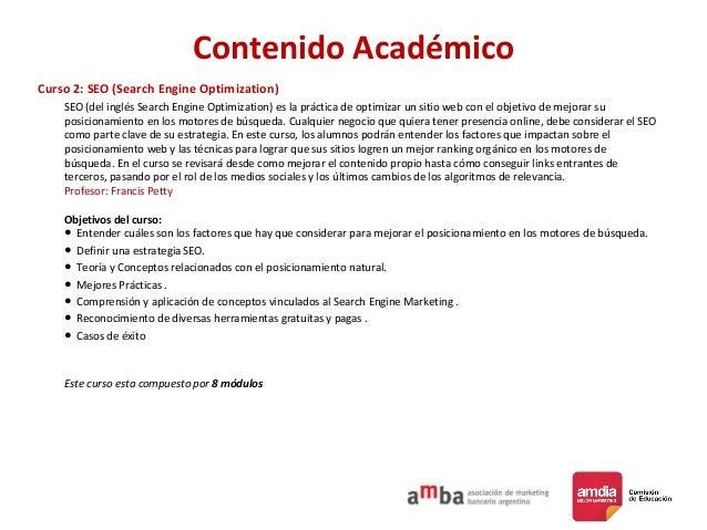 Contenido Académico Curso 2: SEO (Search Engine Optimization) SEO (del inglés Search Engine Optimization) es la práctica d...