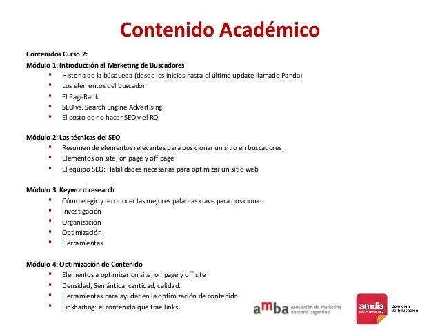 Contenido Académico Contenidos Curso 2: Módulo 1: Introducción al Marketing de Buscadores  Historia de la búsqueda (desde...