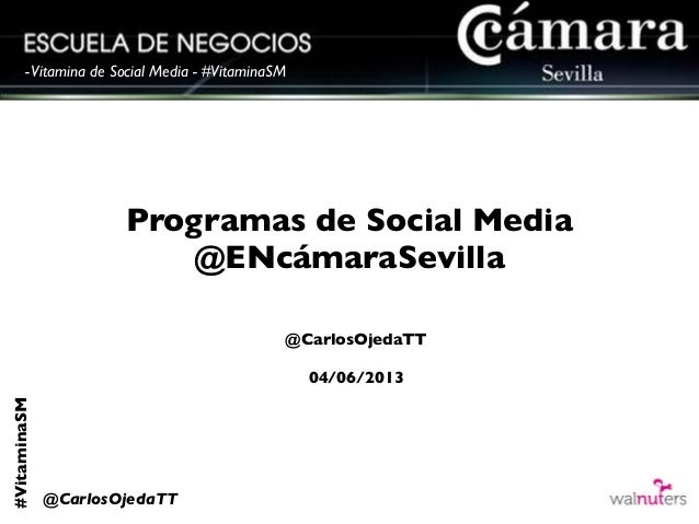 #VitaminaSM@CarlosOjedaTT-Vitamina de Social Media - #VitaminaSMProgramas de Social Media@ENcámaraSevilla@CarlosOjedaTT04/...