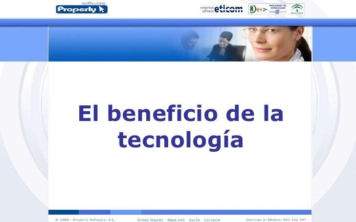 El beneficio de la tecnología<br />
