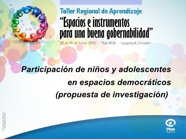 Participación de niños y adolescentes en espacios democráticos (propuesta de investigación)