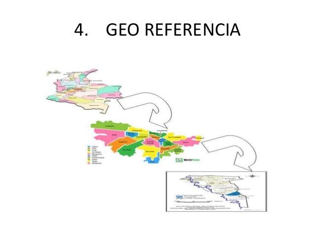 4. GEO REFERENCIA