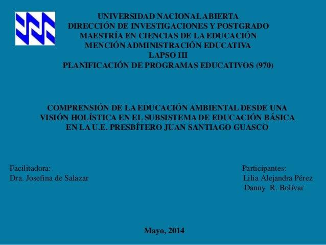 UNIVERSIDAD NACIONALABIERTA DIRECCIÓN DE INVESTIGACIONES Y POSTGRADO MAESTRÍA EN CIENCIAS DE LA EDUCACIÓN MENCIÓN ADMINIST...