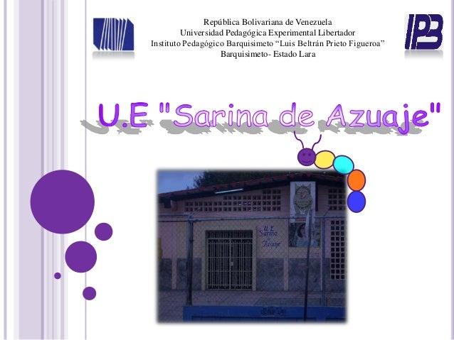 República Bolivariana de Venezuela         Universidad Pedagógica Experimental LibertadorInstituto Pedagógico Barquisimeto...