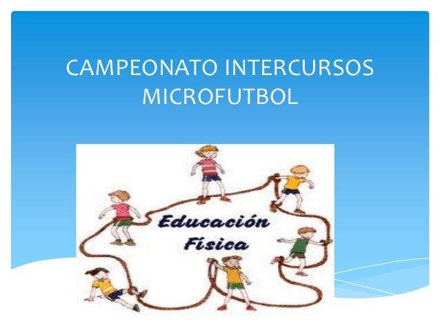 CAMPEONATO INTERCURSOS MICROFUTBOL