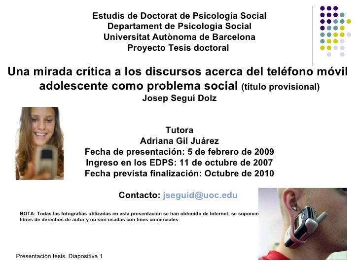 Estudis de Doctorat de Psicología Social Departament de Psicología Social Universitat Autònoma de Barcelona Proyecto Tesis...